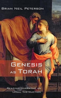 Genesis as Torah  -     By: Brian Neil Peterson