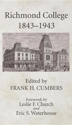 Richmond College 1843-1943  -     Edited By: Frank H. Cumbers