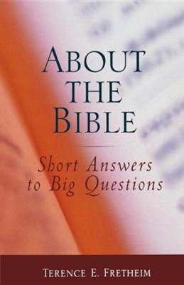 About the Bible  -     By: Terence E. Fretheim