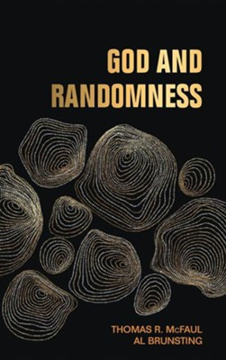 God and Randomness  -     By: Thomas R. McFaul, Al Brunsting