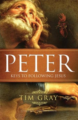 Peter: Keys to Following Jesus  -     By: Tim Gray