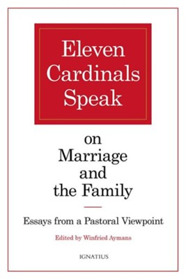 11 Cardinals Speak on Marriage and Family: Essays from a Pastoral Viewpoint  -     Edited By: Winfried Aymans     By: Father Robert Dodaro O.S.D.