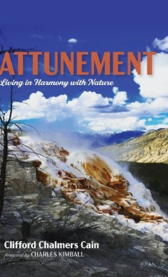 Attunement  -     By: Clifford Chalmers Cain