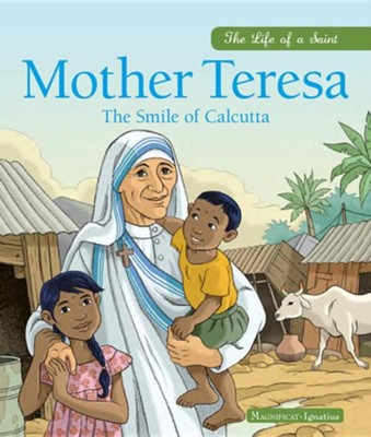 Mother Teresa: The Smile of Calcutta  -     By: Charlotte Grossetete     Illustrated By: Catherine Chion