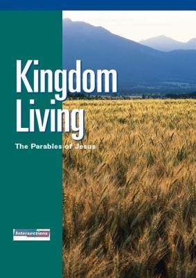 Intersections Kingdom Living: The Parables of Jesus  -     By: Pamela Fickenscher