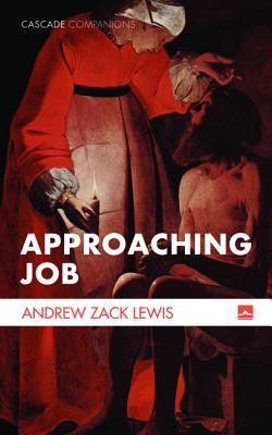 Approaching Job [Paperback]   -     By: Andrew Zack Lewis