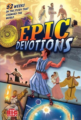 Epic Devotions: 52 Weeks in the Story That Changed the World  -     By: Aaron Armstrong     Illustrated By: Heath McPherson