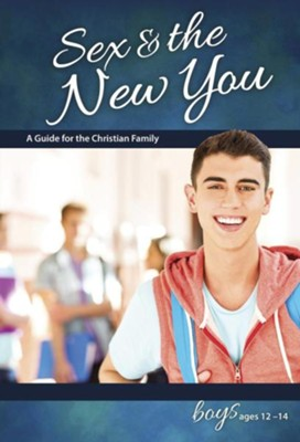 Sex & the New You: For Boys Ages 12-14, revised & updated  -     By: Rich Bilmer