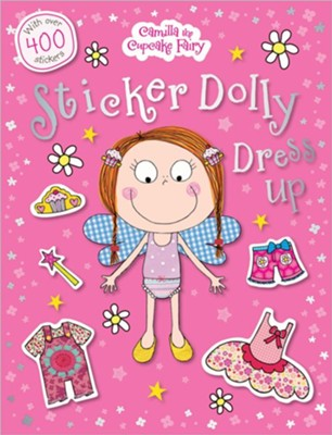 Camilla the Cupcake Fairy Sticker Dolly Dress Up  -     By: Tim Bugbird, Hayley Down