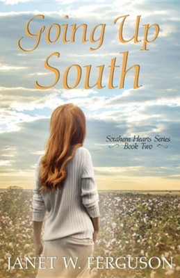 Going Up South  -     By: Janet W. Ferguson