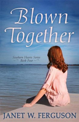 Blown Together  -     By: Janet W. Ferguson