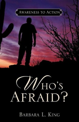 Who's Afraid?  -     By: Barbara L. King