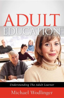 Adult Education  -     By: Michael Wodlinger