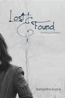 Lost and Found  -     By: Samantha Evans