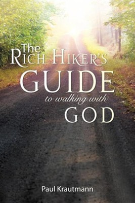 The Rich Hiker's Guide to Walking with God  -     By: Paul Krautmann