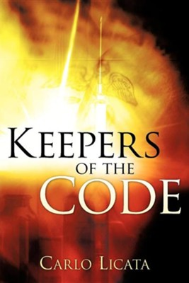 Keepers of the Code  -     By: Carlo Licata