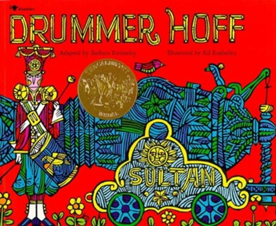 Drummer Hoff  -     By: Barbara Emberley     Illustrated By: Ed Emberley