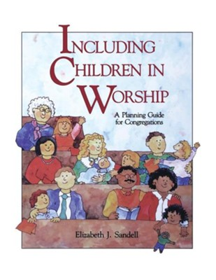 Including Children in Worship   -