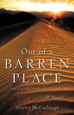 Out of a Barren Place  -     By: Shirley McCullough