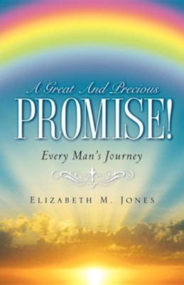 A Great and Precious Promise!  -     By: Elizabeth McDavid Jones