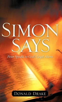 Simon Says  -     By: Donald Drake