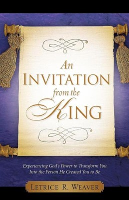 An Invitation from the King  -     By: Letrice Weaver