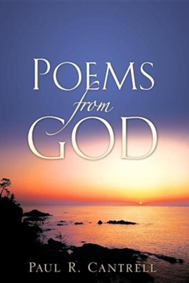 Poems from God  -     By: Paul R. Cantrell