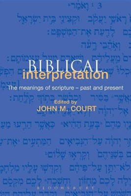 Biblical Interpretation  -     By: John M. Court