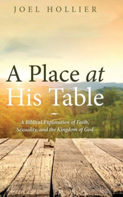 A Place at His Table  -     By: Joel Hollier