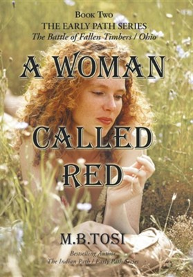A Woman Called Red  -     By: M.B. Tosi