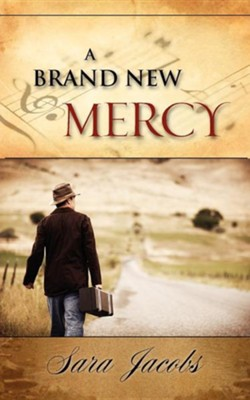A Brand New Mercy  -     By: Sara Jacobs
