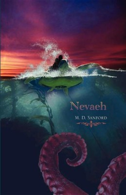 Nevaeh  -     By: M.D. Sanford