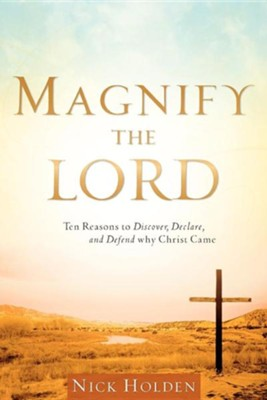 Magnify the Lord  -     By: Nick Holden