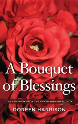 A Bouquet of Blessings  -     By: Doreen Harrison
