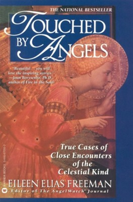 Touched by Angels  -     By: Eileen Elias Freeman, Richard Freeman