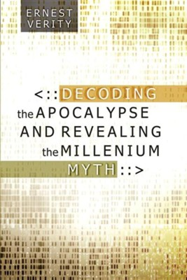 Decoding the Apocalypse  -     By: Ernest Verity