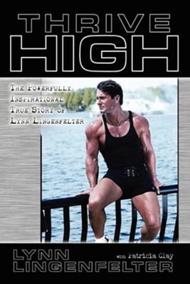 Thrive High  -     By: Lynn Lingenfelter