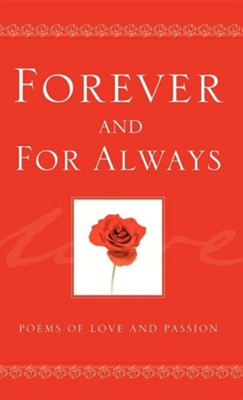 Forever and for Always  -     By: Longfellowpress