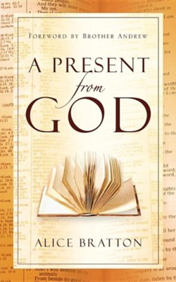A Present from God  -     By: Alice Bratton