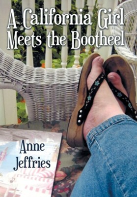 A California Girl Meets the Bootheel  -     By: Anne Jeffries