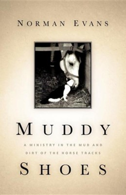 Muddy Shoes  -     By: Norman Evans