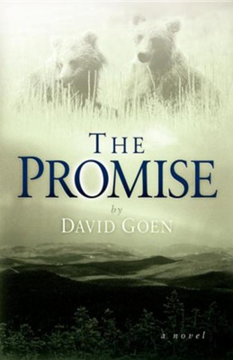The Promise  -     By: David Goen