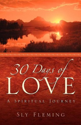 30 Days of Love  -     By: Sly Fleming