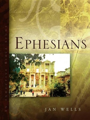 Ephesians  -     By: Jan Wells