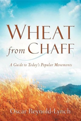 Wheat from Chaff  -     By: Oscar Reynold-Lynch