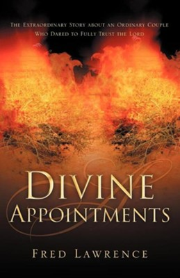 Divine Appointments  -     By: Fred Lawrence