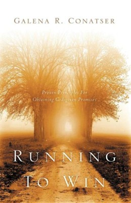 Running to Win  -     By: Galena R. Conatser