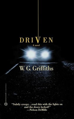 Driven: A Novel   -     By: W.G. Griffiths
