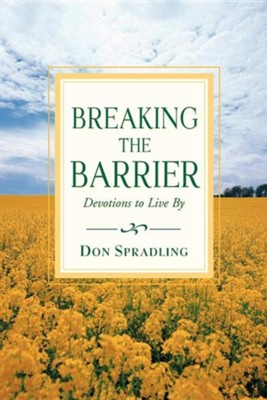 Breaking the Barrier  -     By: Don Spradling
