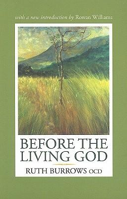 Before the Living God  -     By: Ruth Burrows OCD